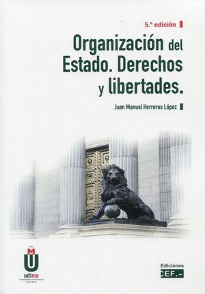 ORGANIZACION DEL ESTADO. DERECHOS Y LIBERTADES