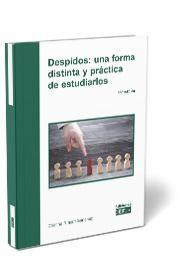 DESPIDOS: UNA FORMA DISTINTA Y PRÁCTICA DE ESTUDIARLOS 2021