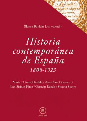 HISTORIA CONTEMPORÁNEA DE ESPAÑA (1808-1923)