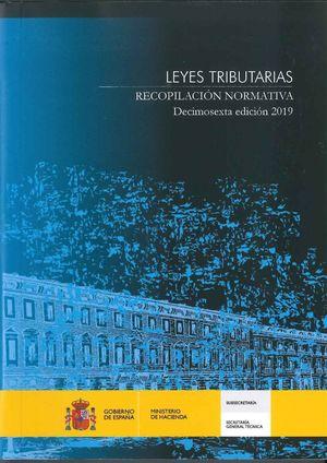 LEYES TRIBUTARIAS. RECOPILACION NORMATIVA. DECIMOSEXTA EDICION 20