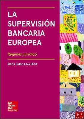LA SUPERVISIÓN BANCARIA EUROPEA