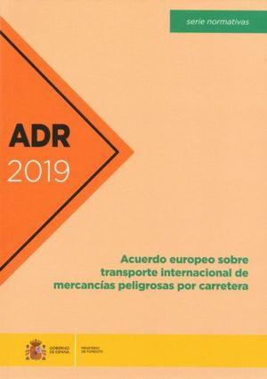 ADR 2019. ACUERDO EUROPEO TRANSPORTE