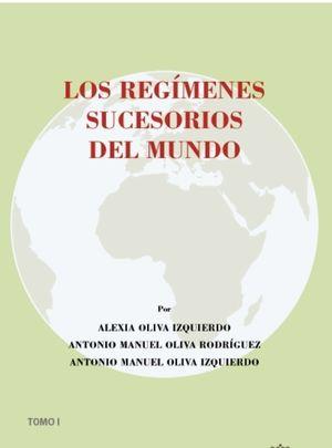 LOS REGÍMENES SUCESORIOS DEL MUNDO  (2 TOMOS)
