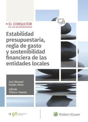 ESTABILIDAD PRESUPUESTARIA, REGLA DE GASTO Y SOSTENIBILIDAD FINANCIERA DE LAS EN