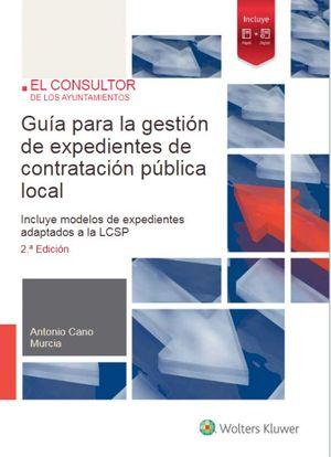 GUÍA PARA LA GESTIÓN DE EXPEDIENTES DE CONTRATACIÓN PÚBLICA LOCAL