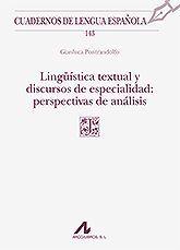LINGUISTICA TEXTUAL Y DISCURSOS DE ESPECIALIDAD: PERSPECTIVAS DE