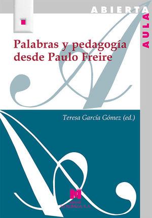 PALABRAS Y PEDAGOGÍA DESDE PAULO FREIRE