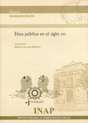 ÉTICA PUBLICA EN EL SIGLO XXI