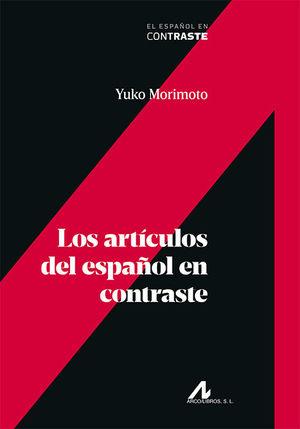 LOS ARTICULOS DEL ESPAÑOL EN CONTRASTE
