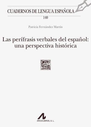 LAS PERÍFRASIS VERBALES DEL ESPAÑOL