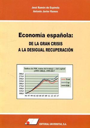 ECONOMÍA ESPAÑOLA: DE LA GRAN CRISIS A LA DESIGUAL