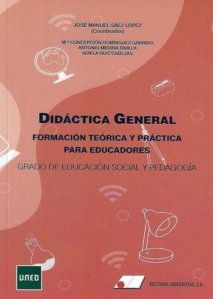 DIDÁCTICA GENERAL, FORMACIÓN TEÓRICA Y PRÁCTICA PARA EDUCADORES