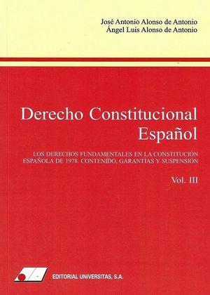 DERECHO CONSTITUCIONAL ESPAÑOL (III). LOS DERECHOS FUNDAMENTALES EN LA CONSTITUC