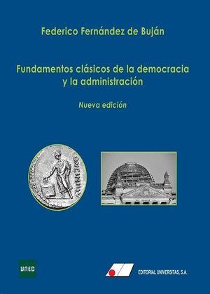 FUNDAMENTOS CLÁSICOS DE LA DEMOCRACIA Y LA ADMINISTRACION
