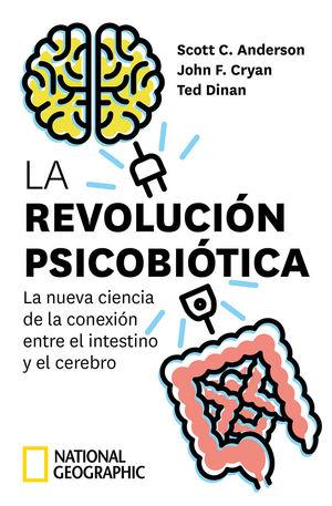 LA REVOLUCIÓN PSICOBIÓTICA