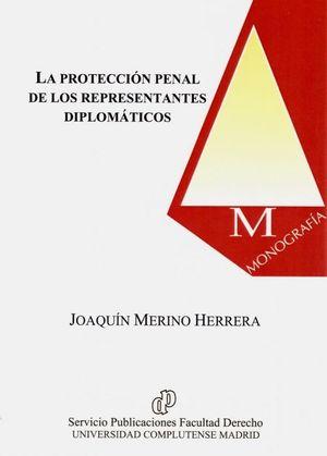 LA PROTECCION PENAL DE LOS REPRESENTANTES DIPLOMATICO
