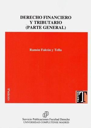 DERECHO FINANCIERO Y TRIBUTARIO (PARTE GENERAL)