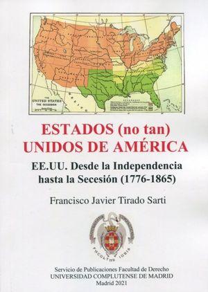 ESTADOS (NO TAN) UNIDOS DE AMERICA.