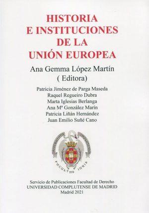 HISTORIA E INSTITUCIONES DE LA UNION EUROPEA.