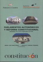 PARLAMENTOS AUTONÓMICOS Y REFORMA CONSTITUCIONAL