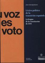 EL LEXICO POLITICO DE LA TRANSICION ESPAÑOLA