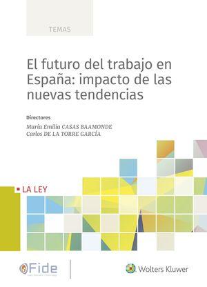 EL FUTURO DEL TRABAJO EN ESPAÑA. IMPACTO DE LAS NU