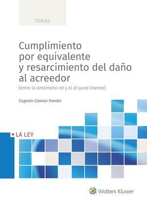 CUMPLIMIENTOPOR EQUIVALENTEY RESARCIMIENTO DEL DAÑOAL ACREEDOR