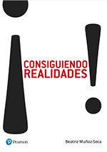 ¡CONSIGUIENDO REALIDADES!