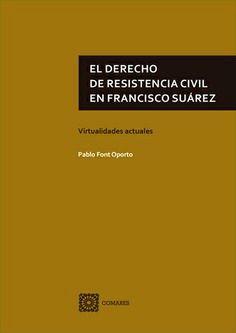EL DERECHO DE RESISTENCIA CIVIL EN FRANCISCO SUÁREZ