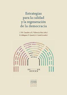 ESTRATEGIAS PARA LA CALIDAD Y LA REGENERACION DE LA DEMOCRACIA
