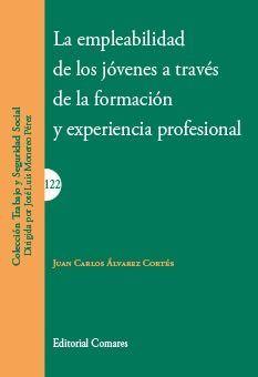 EMPLEABILIDAD DE LOS JOVENES A TRAVES DE LA FORMACION Y EXPERIENCIA