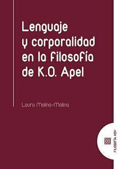 LENGUAJE Y CORPORALIDAD EN LA FILOSOFÍA DE K.O. APEL