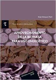 APROVECHAMIENTO DE LA BIOMASA PARA USO ENERGETICO