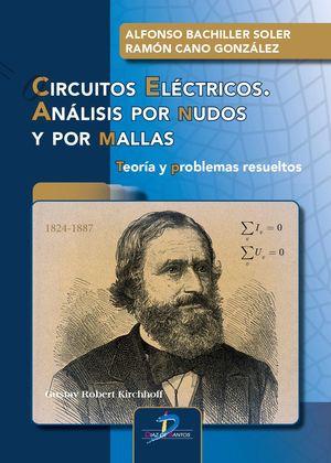 CIRCUITOS ELÉCTRICOS. ANÁLISIS POR NUDOS Y POR MALLAS