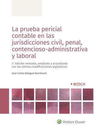LA PRUEBA PERICIAL CONTABLE EN LAS JURISDICCIONES CIVIL, PENAL, CONTENCIOSO-ADMI