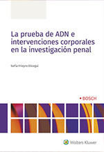 LA PRUEBA DE ADN E INTERVENCIONES CORPORALES EN LA INVESTIGACIÓN PENAL