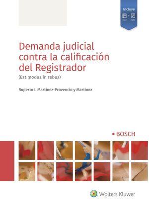 DEMANDA JUDICIAL CONTRA LA CALIFICACIÓN DEL REGISTRADOR