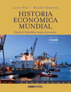 HISTORIA ECONÓMICA MUNDIAL