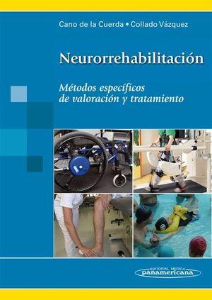 NEURORREHABILITACION. + EBOOK METODOS ESPECIFICOS EN VALORACION Y TR