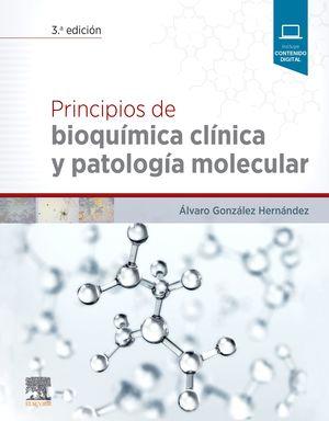 PRINCIPIOS DE BIOQUIMICA CLINICA Y PATOLOGIA MOLECULAR