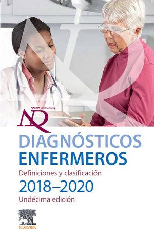 DIAGNOSTICOS ENFERMEROS: DEFINICIONES Y CLASIFICACIONES 2018-2020
