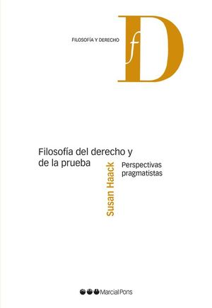 FILOSOFIA DEL DERECHO Y DE LA PRUEBA