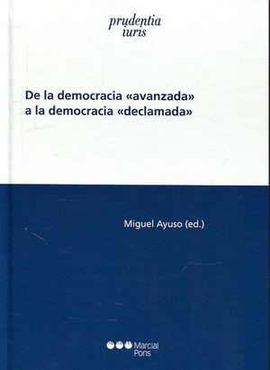 DE LA DEMOCRACIA AVANZADA A LA DEMOCRACIA DECLAMADA