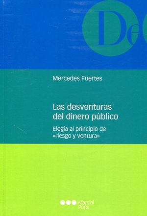 LAS DESVENTURAS DEL DINERO PUBLICO