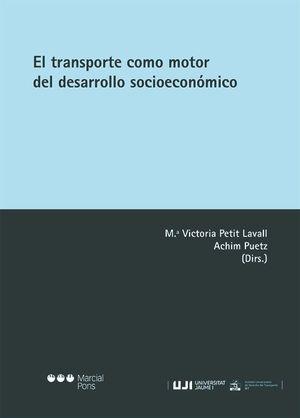 EL TRANSPORTE COMO MOTOR DEL DESARROLLO SOCIOECONOMICO