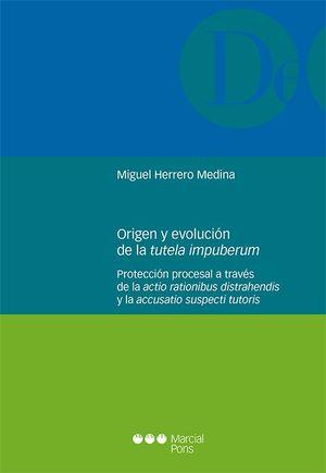 ORIGEN Y EVOLUCIÓN DE LA TUTELA IMPUBERUM