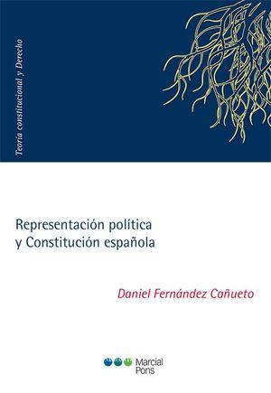 REPRESENTACIÓN POLÍTICA Y CONSTITUCIÓN ESPAÑOLA