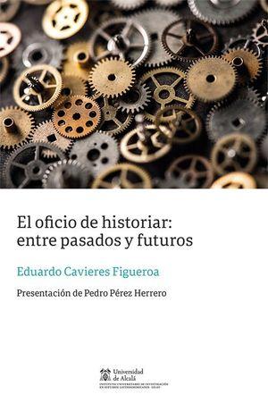 EL OFICIO DE HISTORIAR: