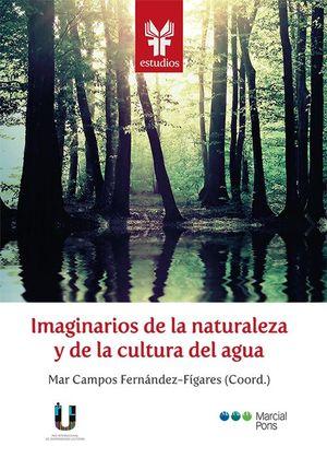 IMAGINARIOS DE LA NATURALEZA Y CULTURA DEL AGUA