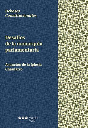 DESAFIOS DE LA MONARQUIA PARLAMENTARIA